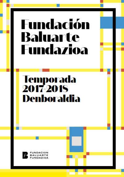 Toda la Música | 19 espectáculos en la nueva Temporada de la Fundación Baluarte 2017   2018
