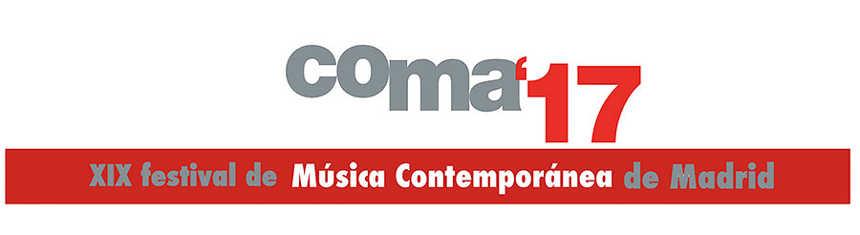 Toda la Música | XIX Festival de Música Contemporánea de Madrid   COMA17