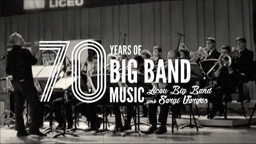 Toda la Música | Concierto   Carta Blanca: Liceu Big Band | 70 years of Big Band Music