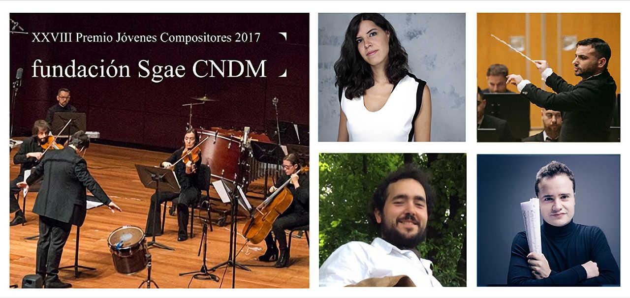 Toda la Música | Finalistas del 28 Premio Jóvenes Compositores 2017 Fundación SGAE   CNDM