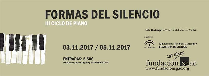 Toda la Música | III Ciclo de piano Formas de Silencio en Madrid y Granada