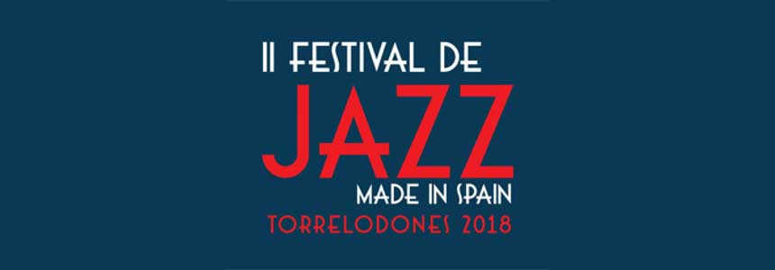 "Toda la Música | II Festival de Jazz ""Made in Spain"" en Torrelodones"