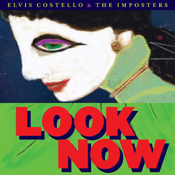 Toda la Música | LOOK NOW, nuevo álbum de Elvis Costello & The Imposters