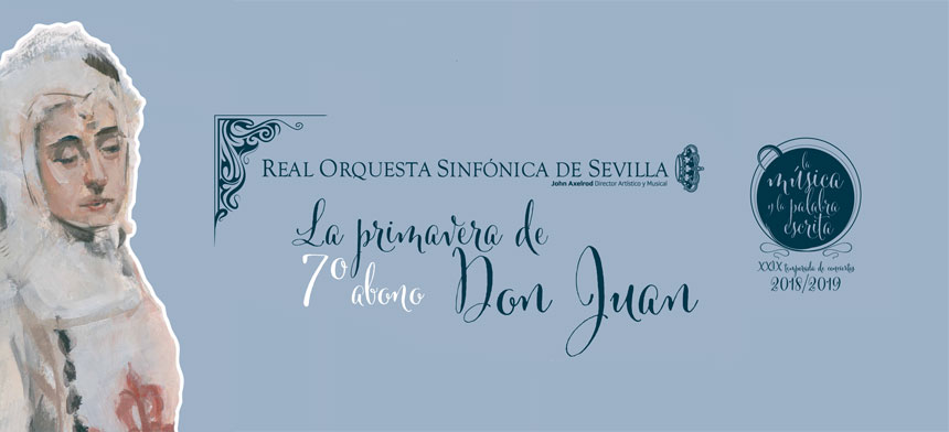 Toda la Música | La primavera de Don Juan, por la Real Orquesta Sinfónica de Sevilla