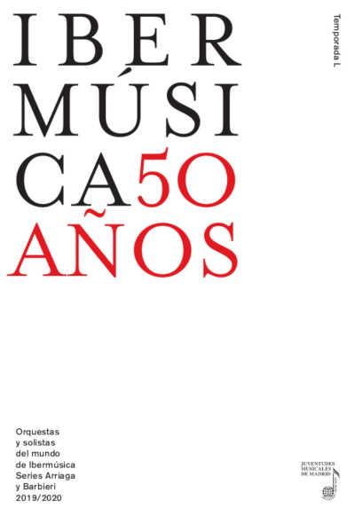 Toda la Música | Ibermúsica presenta su 50º temporada 2019/2020 bajo el lema 50 años sintiendo la mejor música