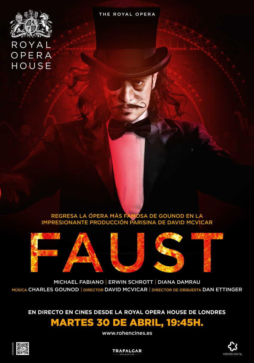 Toda la Música | Por primera vez, la Royal Opera House emite en directo en cines la ópera Faust