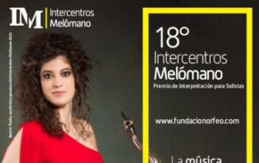 Presentado el 18º Intercentros Melómano - Premio de Interpretación para Solistas
