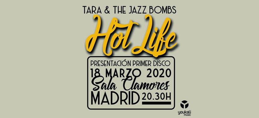 Toda la Música | Suspendido: Concierto presentación de HOT LIFE, primer EP de Tara & The Jazz Bombs