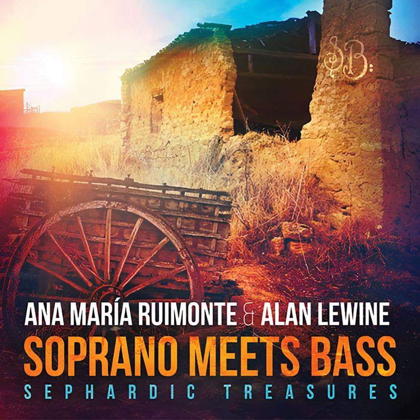 Toda la Música | Ana María Ruimonte y Alan Lewine anuncian el lanzamiento de Soprano Meet Bass   Sephardic Tresaures
