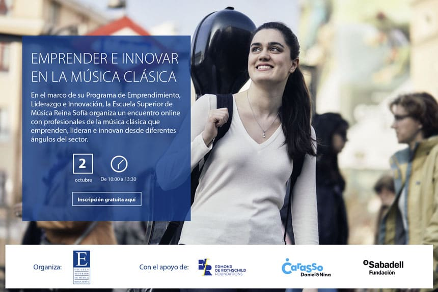 Toda la Música | La Escuela Superior de Música Reina Sofía organiza la segunda jornada Emprender e Innovar en la música clásica