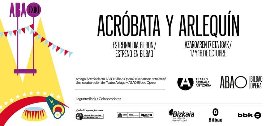 Toda la Música | Acróbata y Arlequín inaugura la nueva temporada ABAO TXIKI con un circo de fantasía