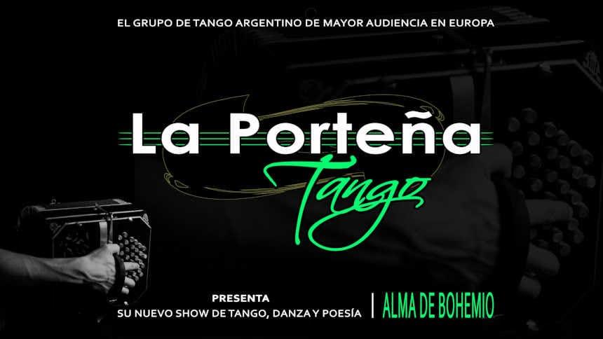 Toda la Música | Nota actualizada: El grupo argentino 'La Porteña' propone tango, vals criollo, milonga, malambo y candombe, en su nuevo espectáculo