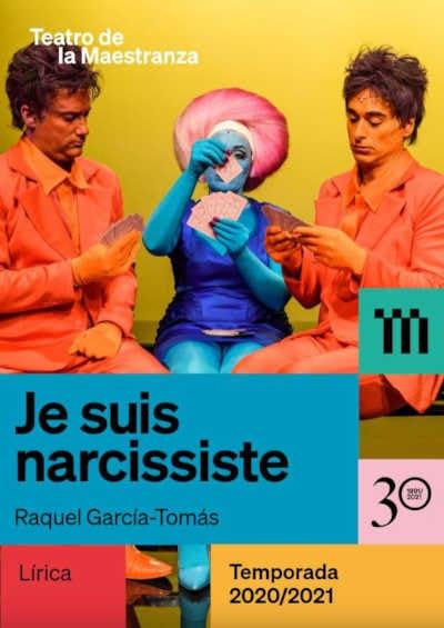 Toda la Música | El Teatro de la Maestranza ofrece nuevo streaming y programa de acceso gratuito de Je suis narcissiste