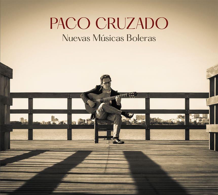 Toda la Música | El maestro Paco Cruzado, presenta Nuevas Músicas Boleras, su tercer trabajo discográfico